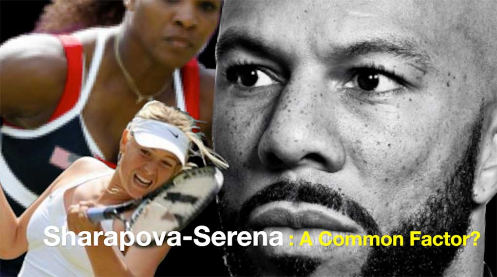 sharapova-serena-common-factor